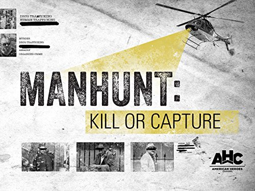 Manhunt Kill or Capture Season 1