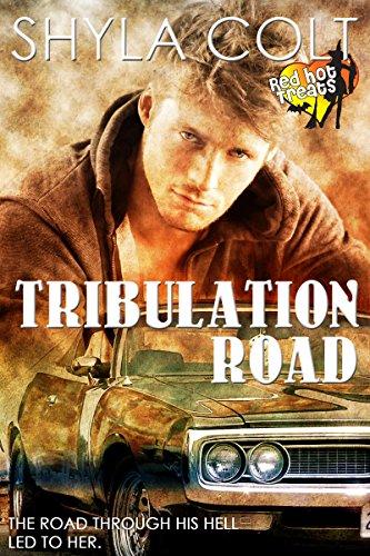Shyla Colt - Tribulation Road: A Read Hot Treats Story