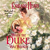 When the Duke Was Wicked: Scandalous Gentlemen of St. James, Book 1 | [Lorraine Heath]