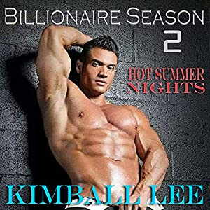 Billionaire Season 2: Hot Summer Nights (Bilionaire Season) Audiobook