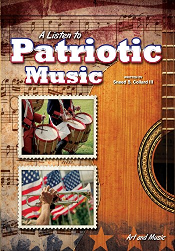 A Listen to Patriotic Music (Art and Music)