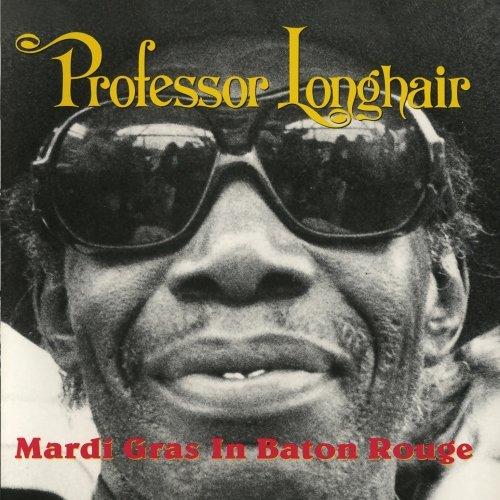 Professor Longhair - Mardi Gras In Baton Rouge - Zortam Music