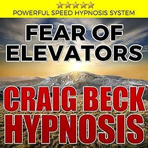 Fear of Elevators: Craig Beck Hypnosis Speech