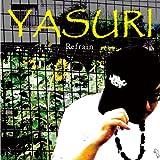 YASURI / Refrain