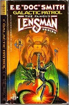 Lensman 3 - Galactic Patrol - E. E. Smith
