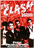 The Clash 16 Tons Tour Febuary 1980 Paris (Palais De Sports) . Reproduction Poster Approximate size 11.7