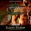 Justice for Corrie: Badge of Honor: Texas Heroes, Book 3 Audiobook by Susan Stoker Narrated by Erin Mallon
