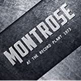 MONTROSE - AT THE RECORD PLANT 1973
