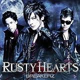 RUSTY HEARTS(初回限定盤B)(DVD付)