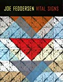 img - for Joe Feddersen: Vital Signs (Jacob Lawrence Series on American Artists) by Dobkins Rebecca Thomas Barbara Tremblay Gail (2008-06-17) Paperback book / textbook / text book
