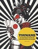 echange, troc Collectif - Tsunami : la nouvelle vague de l'illustration japonaise