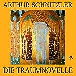 Die Traumnovelle   Arthur Schnitzler