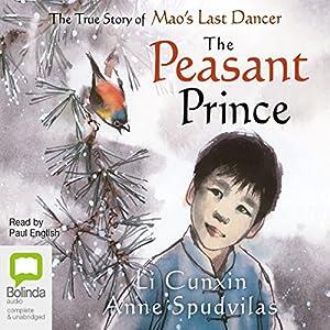 The Peasant Prince | [Li Cunxin]