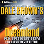 Retribution: Dreamland, Book 9 | Dale Brown,Jim DeFelice