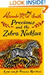 Precious and the Zebra Necklace: A Ne...