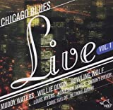 echange, troc Compilation - Chicago Blues Live /Vol.1