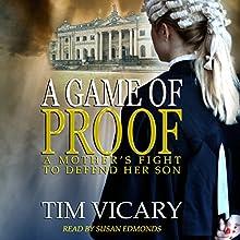 A Game of Proof: The Trials of Sarah Newby, Book 1 | Livre audio Auteur(s) : Tim Vicary Narrateur(s) : Susan Edmonds