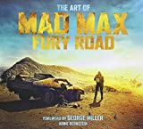 img - for The Art of Mad Max: Fury Road book / textbook / text book