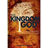 img - for The Kingdom of God: A Baptist Expression of Covenant and Biblical Theology book / textbook / text book