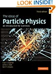 The Ideas of Particle Physics: An Int...