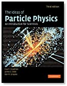 The Ideas of Particle Physics: An Introduction for Scientists