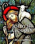 John's Gospel: A Discipleship Journey...