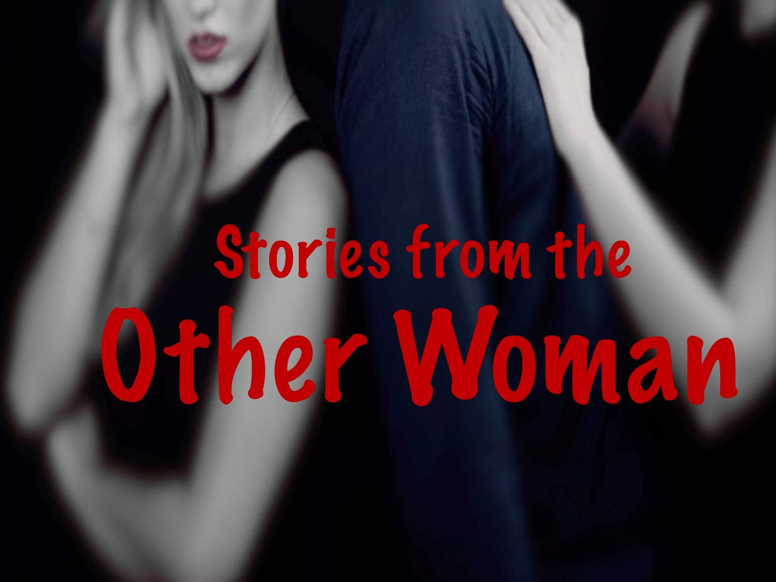 Stories from the Other Woman on Amazon Prime Instant Video UK