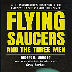 Flying Saucers and the Three Men Audiobook