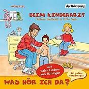 Beim Kinderarzt (Was hör ich da?) | Rainer Bielfeldt, Otto Senn