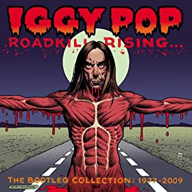 Roadkill Rising: The Bootleg Collection 1977-2009 [Explicit]