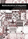 img - for Multiculturalism and Integration: A Harmonious Relationship book / textbook / text book