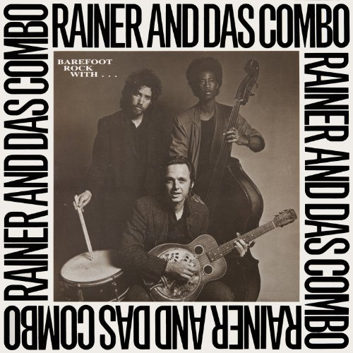 Rainer Ptacek - Barefoot Rock With Rainer & Das Combo
