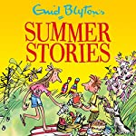 Enid Blyton's Summer Stories: Contains 27 Classic Blyton Tales | Enid Blyton