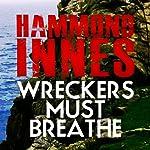 Wreckers Must Breathe | Hammond Innes
