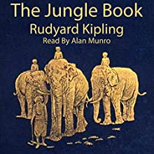 The Jungle Book (       UNABRIDGED) by Rudyard Kipling Narrated by Peter Batchelor