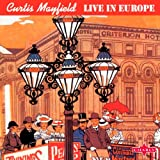 Live In Europe Curtis Mayfield