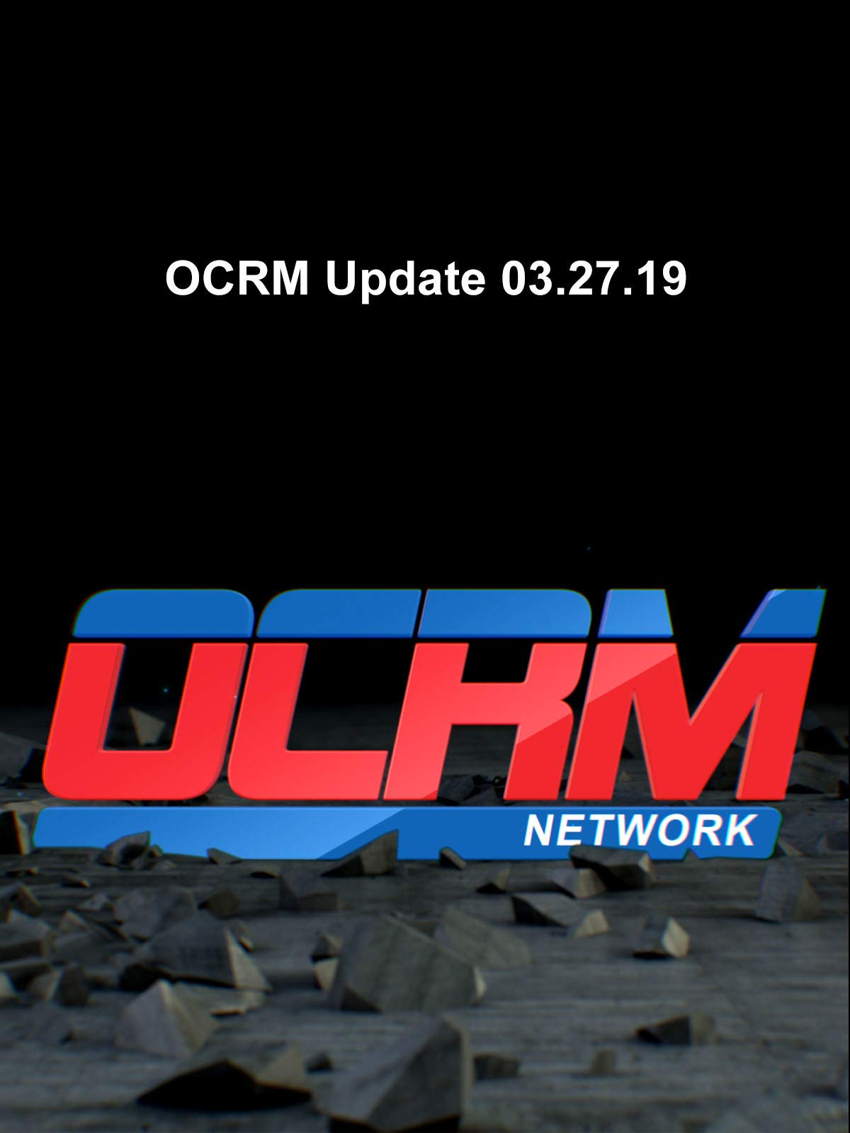 OCRM Update 03.27.19 on Amazon Prime Video UK