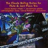 Claude Bolling Suites for Flute & Jazz Piano Trio Zucker/Gilman/Rokeach/Neighbor