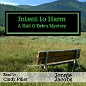 Intent to Harm: A Kali O'Brien Mystery | Jonnie Jacobs
