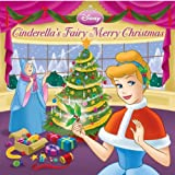 Cinderella's Fairy Merry Christmas (Disney Princess) (Pictureback(R)) (0736426221) by Posner-Sanchez, Andrea