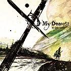 My Dearest 【初回生産限定盤】(DVD付)
