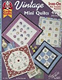 img - for Vintage Mini Quilts: 40 Plus Designs Iron On Hot Transfer Patterns (Design Originals) by Nori Koenig (2002-01-01) book / textbook / text book