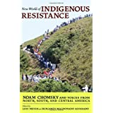 New World of Indigenous Resistanceby Noam Chomsky