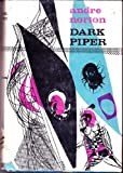 Dark Piper (0152221271) by Andre Norton