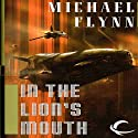 In the Lion's Mouth: Tales of the Spiral Arm, Book 3
