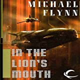In the Lions Mouth: Tales of the Spiral Arm, Book 3