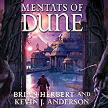 Mentats of Dune Audiobook by Brian Herbert, Kevin J. Anderson Narrated by Scott Brick