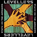Static on the Airwaves [VINYL] Levellers