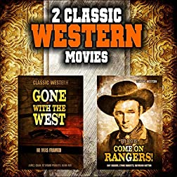 Classic Western Double Bill: Gone With the West and Come on Rangers