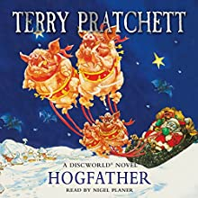 Hogfather: Discworld, Book 20 Audiobook by Terry Pratchett Narrated by Nigel Planer